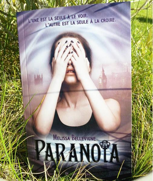 Paranoïa Melissa Bellevigne Hachette livre roman Blackmoon