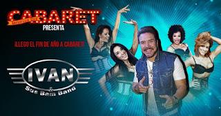 fin de año con Ivan y sus Bam Band en Cabaret Show