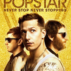 Poster Popstar: Never Stop Never Stopping 2016