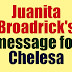 JUANITA BROADRICK JUST SAID THIS ABOUT CHELSEA
