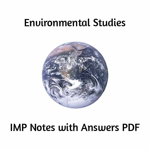 Environmental Studies | IMP Notes with Answers PDF | NSIT COMPUTER