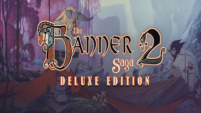 The Banner Saga 2 – Deluxe Edition