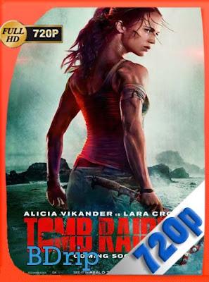 Tomb Raider: Las Aventuras de Lara Croft (2018) Latino HD BDRIP 720P[GoogleDrive] DizonHD
