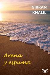 Libros gratis Arena y espuma para descargar en pdf completo