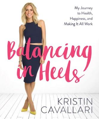 Kristin Cavallari's new book Balancing in Heels