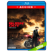 Burn Out (2017) BRRip 720p Audio Dual Latino-Frances