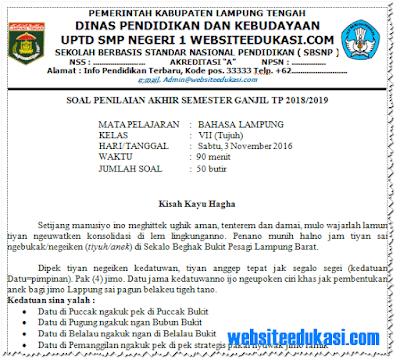 Soal PAS/ UAS Bahasa Lampung Kelas 7 K13 Tahun 2018/2019