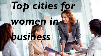 Best Places for Women Entrepreneurs