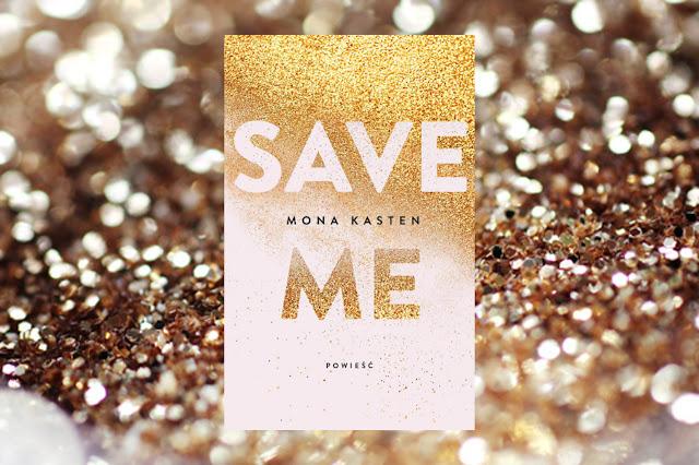 #396. Save Me - Mona Kasten