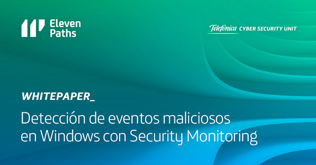 Detección de eventos maliciosos en Windows con Security Monitoring