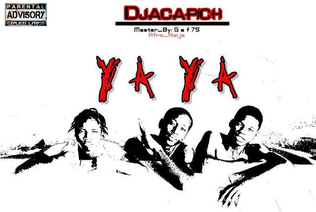 Djacapich – Ya Ya