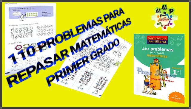 110 PROBLEMAS PARA REPASAR MATEMÁTICAS 1°