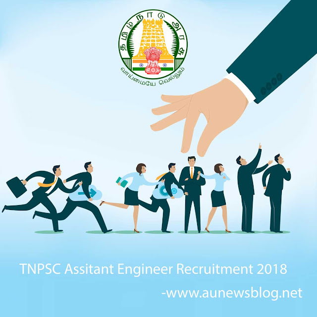 TNPSC 2018: Assistant Engineers Post 147 Vacancies