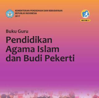 Download  Buku Guru Pendidikan Agama Islam (PAI) dan Budi Pekerti  Kelas 10,11,12 SMA/MA-SMK/MAK Kurikulum 2013 Revisi 2017