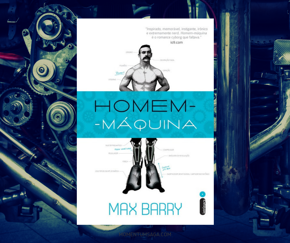 Resenha: Homem-Máquina, de Max Barry