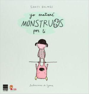 mejores cuentos niños 3 a 5 años, recomendados imprescindibles, yo mataré monstruos por ti