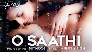 O Saathi  Shab Arijit Singh Lirik Terjemahan Indonesia