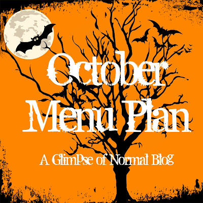 A Glimpse of Normal Blog, October Menu Plan, Menu Plan