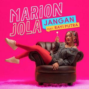 Marion Jola – Jangan (Feat. Rayi Putra)