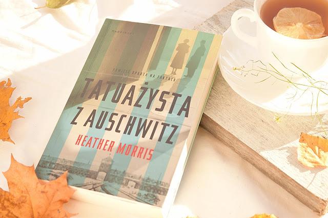 """Heather Morris - ,,Tatuażysta z Auschwitz"""" (recenzja)"""