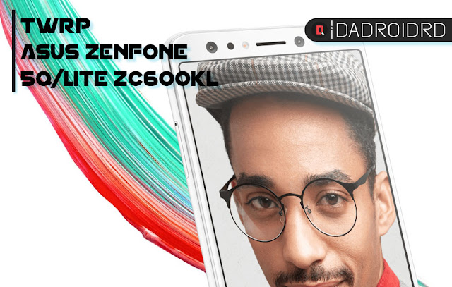 TWRP Asus Zenfone 5Q/Lite ZC600KL (X017D)