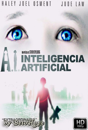 Inteligencia Artificial [2001] [Latino-Ingles] HD 1080P [Google Drive] GloboTV