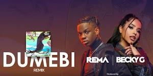 Download Audio | Rema & Becky G - Dumebi Remix