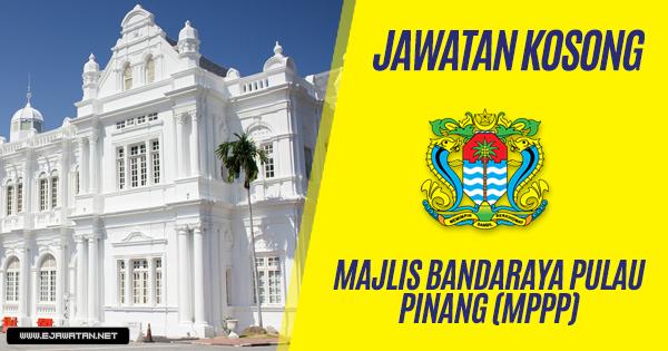 jawatan kosong kerajaan Majlis Bandaraya Pulau Pinang (MPPP) 2019