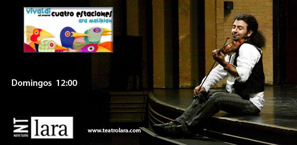 Ara Malikian: Mis primeras cuatro estaciones en el Teatro Lara