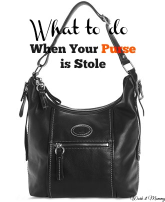 what to do when your purse gets stolen