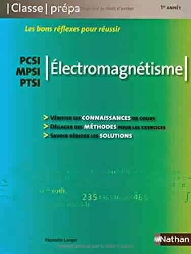 Livre : Electromagnétisme PCSI / MPSI / PTSI - Raphaële Langet