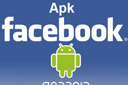 # Facebook Apk For Android | Download Aplikasi FB Android Terbaru #