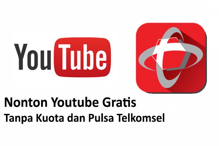 Cara Nonton Youtube Gratis Tanpa Kuota dan Pulsa Telkomsel