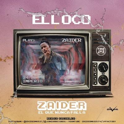 Zaider - El Loco (Original)