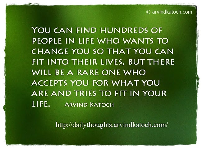 Daily Quote, Life, Thought, Fit in, accept,