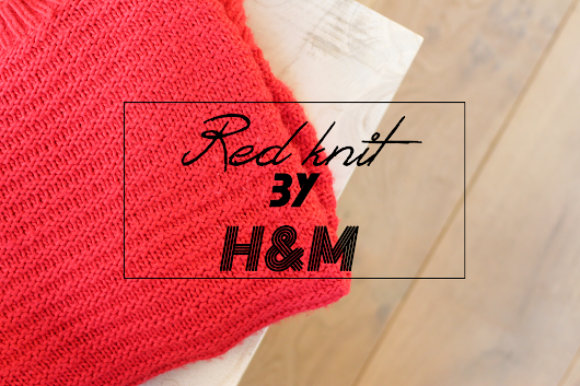 iPriszz: FASHION | Red knit by H&M