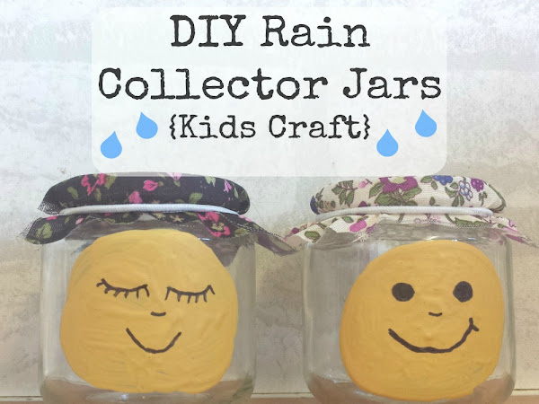 DIY Rain Collector Jars {Kids Craft}