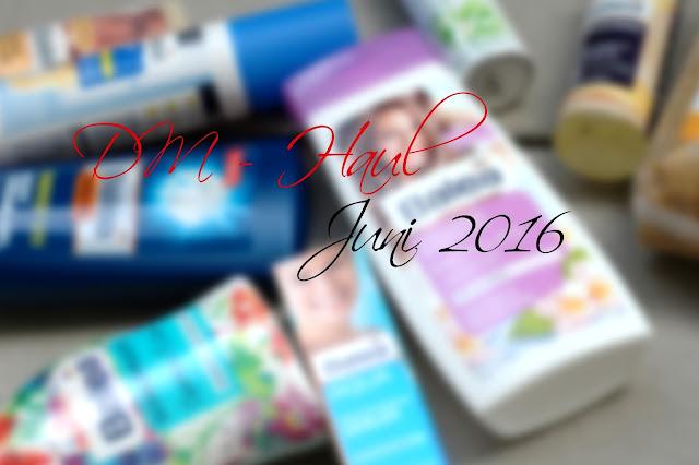 DM Haul im Juni 2016