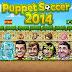 تحميل لعبة Puppet Soccer 2014 V1.0.95 مهكرة للاندرويد