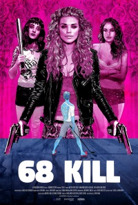 68 Kill Movie