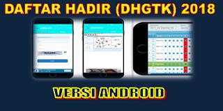 Absen Online Aplikasi DHGTK 2018 Melalui Android