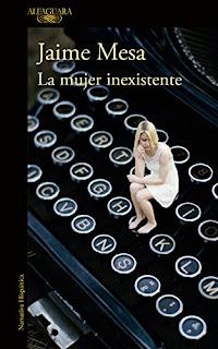 La mujer inexistente- Jaime Mesa
