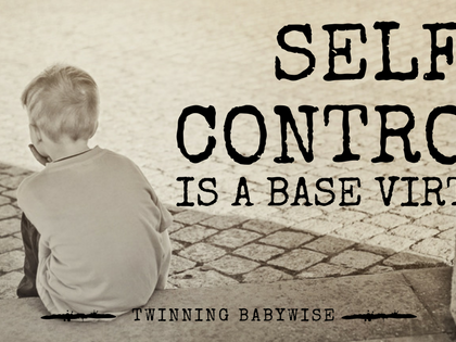 Self Control is a Base Virtue