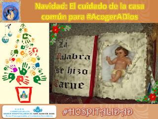 Navidad. El cuidado de la casa común para #AcogerADios