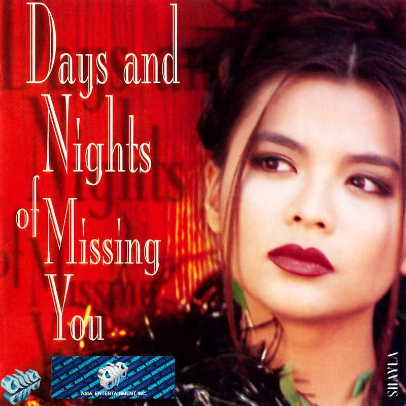AsiaCD106 - Shayla - Days And Nights Of Missing You (NRG) + bìa scan mới