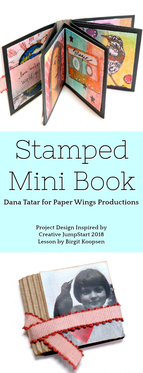 Mixed Media Art Stamped Mini Book by Dana Tatar for Paper Wings Productions