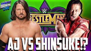 AJ Styles vs Shinsuke Nakamura for WWE Championship at Wrestlemania 34