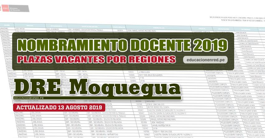 DRE Moquegua: Plazas Vacantes para Nombramiento Docente 2019 (.PDF ACTUALIZADO MARTES 13 AGOSTO) www.dremoquegua.gob.pe