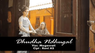 Lirik Lagu Dudo Ndugal - Megawati