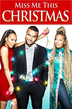 Poster Miss Me This Christmas 2017